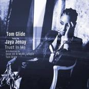 Tom Glide ft. Jaya Jenay - Trust In Me (Tom Glides Maspalomas Mix)