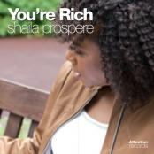 Shaila Prospere - You're Rich